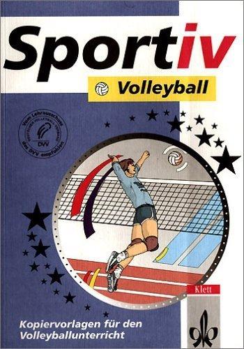 Sportiv: Volleyball. Kopiervorlagen für den Volleyballunterricht. (Lernmaterialien) by Unknown(2003-01-01)