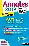 Annales ABC du BAC 2019 - SVT Term S Spé&Spé
