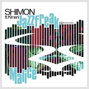 Jazz Freak / Malice (feat. Kimani)