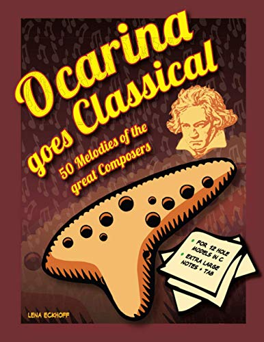 Ocarina goes Classical: 50 Melodies of the Great Masters