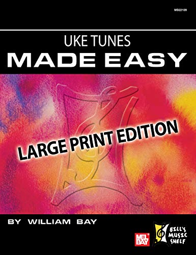 Uke Tunes Made Easy: Large Print Edition (English Edition)