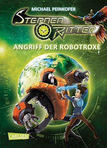 Sternenritter 2: Angriff der Robotroxe: Science Fiction-Buch der Bestseller-Serie für Weltraum-Fans ab 8 Jahren (2)