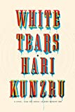 Image of White Tears: A novel