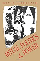 Ritual, Politics, and Power