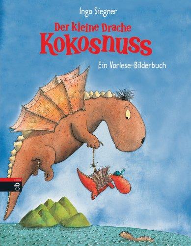 Der kleine Drache Kokosnuss: Vorlese-Bilderbuch (Vorlesebücher 1)