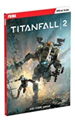 Titanfall 2 - Prima Official Guide de David Knight