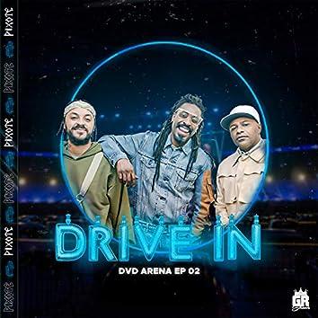 Drive In: Ep Arena, Ep. 02 (Ao Vivo)