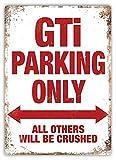Froy GTI Parking Only Wand Blechschild Retro Eisen Poster