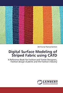 Digital Surface Modeling of Striped Fabric using CATD: A Reference Book for Fashion and Textile Designers, Fashion design ...