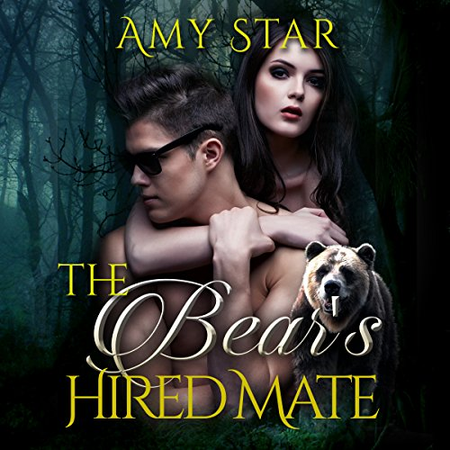 The Bear's Hired Mate Audiobook By Amy Star cover art