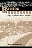 Barrios Norteños: St. Paul and Midwestern Mexican Communities in the Twentieth Century