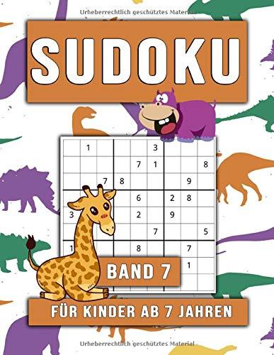 Sudoku für Kinder ab 7 Jahren: Denksport für die Kleinen I 60 Leichte Sudokus I Band 7 (Sudoku Kids, Band 7)