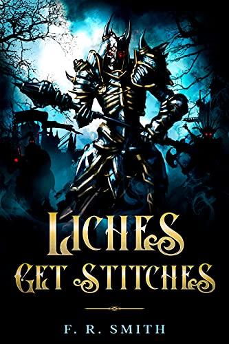 Liches Get Stitches (English Edition)