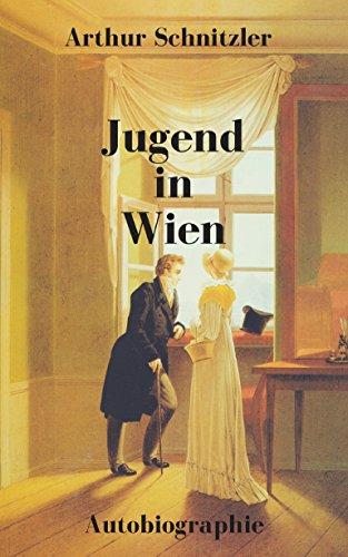 Jugend in Wien: Autobiographie
