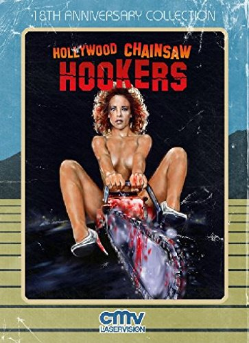 Hollywood Chainsaw Hookers - 18th Anniversary Collection [Blu-ray]