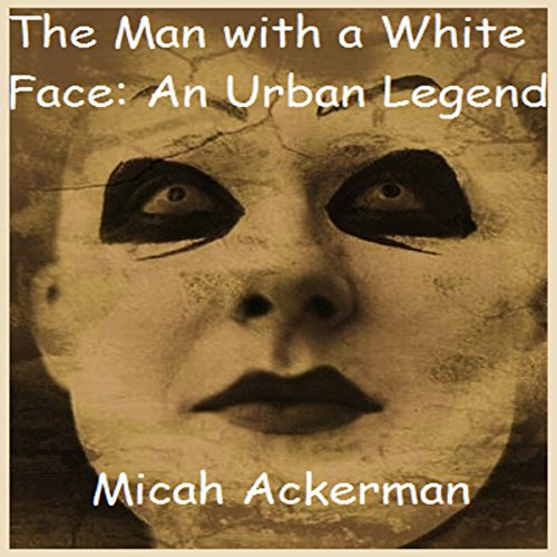 The Man with the White Face audiobook cover art