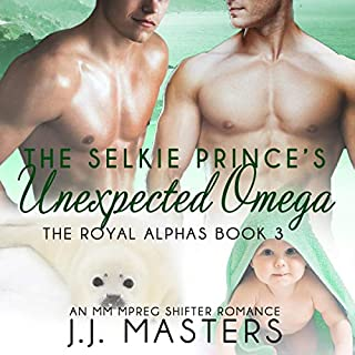 The Selkie Prince's Unexpected Omega: An MM Mpreg Shifter Romance      The Royal Alphas, Book 3              By:                                                                                                                                 J. J. Masters                               Narrated by:                                                                                                                                 John Solo                      Length: 7 hrs and 1 min     3 ratings     Overall 4.7