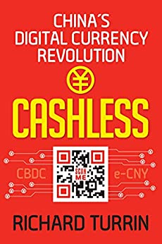 Cashless: China's Digital Currency Revolution by [Richard Turrin]