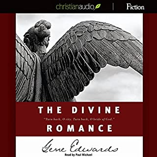 The Divine Romance     A Study in Brokeness              By:                                                                                                                                 Gene Edwards                               Narrated by:                                                                                                                                 Paul Michael                      Length: 4 hrs and 9 mins     136 ratings     Overall 4.7