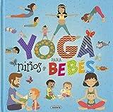 Yoga para Niños y Bebés (Yoga para peques)