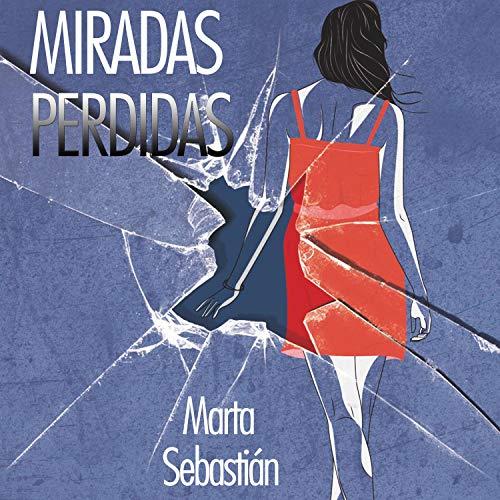 Diseño de la portada del título Miradas perdidas