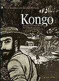Kongo: Joseph Conrads Reise ins Herz der Finsternis