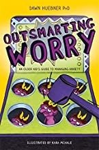 Download Book Outsmarting Worry (An Older Kid's Guide to Managing Anxiety) PDF