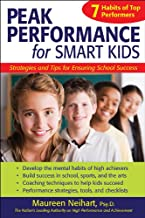 Peak Performance for Smart Kids: Strategies and Tips for Ensuring School Success (English Edition)