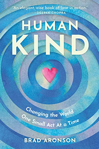 Amazon.com: HumanKind: Changing the World One Small Act At a Time ...