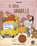 El coche Amarillo (En Letra Mayúscula y de imprenta): En letra MAYÚSCULA...