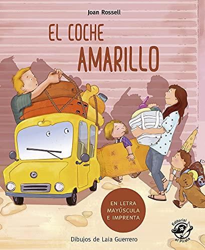 El coche Amarillo (En Letra Mayúscula y de imprenta): En letra MAYÚSCULA y de imprenta: libros para niños de 5 y 6 años: 8 (Aprender a leer en letra MAYÚSCULA e imprenta) 🔥