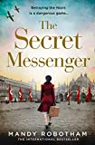 The Secret Messenger: The gripping new historical fiction novel for 2020 from the