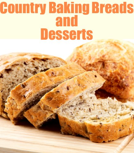 Country Baking and Desserts (Delicious Mini Book Book 8) by [June Kessler]