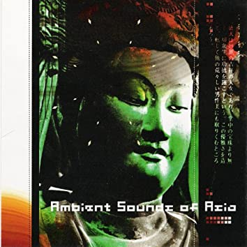 Ambient Sound of Asia