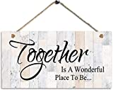 WEIMEILD Door Sign Together is A Wonderful Place to be Gift Sign ,Family Decor Sign,Wall Door Sign,12'X6'Sign(W9a-223)