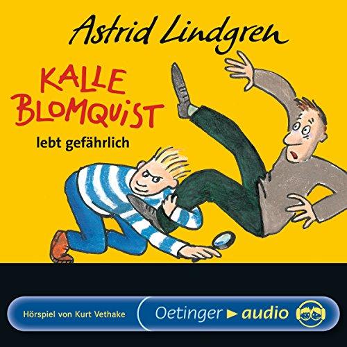 Page de couverture de Kalle Blomquist lebt gefährlich