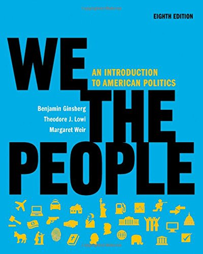 Price comparison product image We the People: An Introduction to American Politics (Full Eighth Edition (with policy chapters))