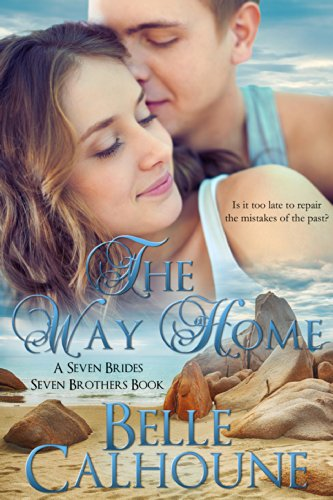 Download The Way Home (Seven Brides Seven Brothers Book 1) (English Edition) B00KTCBXSC