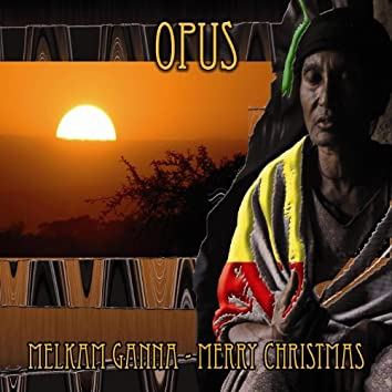Melkam Ganna - Merry Christmas