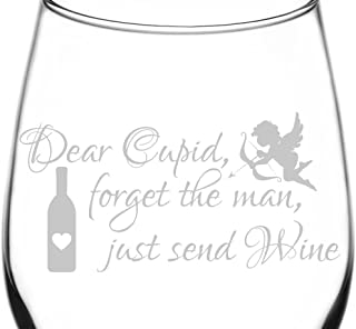 (Dear Cupid, Forget The Man) Funny & Hilarious Valentine's Day Wine Quote Inspired - Laser Engraved 12.75oz Libbey All-Purpose Wine Taster Glasses
