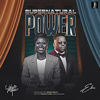 Supernatural power (feat. Eben)