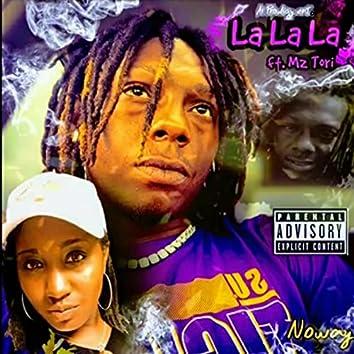 La La La (feat. Mz. Tor!)