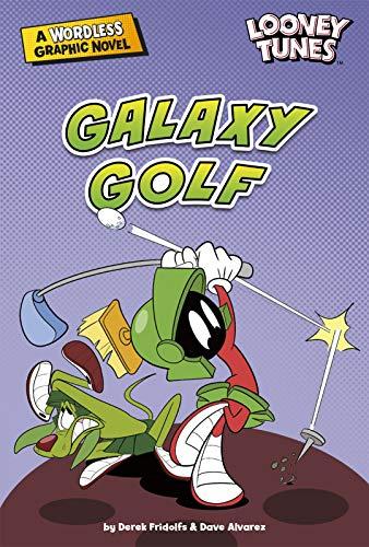 Galaxy Golf (Looney Tunes Wordless Graphic Novels)