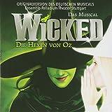 Songtexte von Stephen Schwartz - Wicked: Die Hexen von Oz