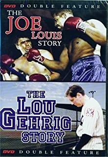 Double Feature The Joe Louis Story and The Lou Gehrig Story