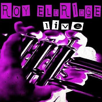 Roy Eldridge - Live