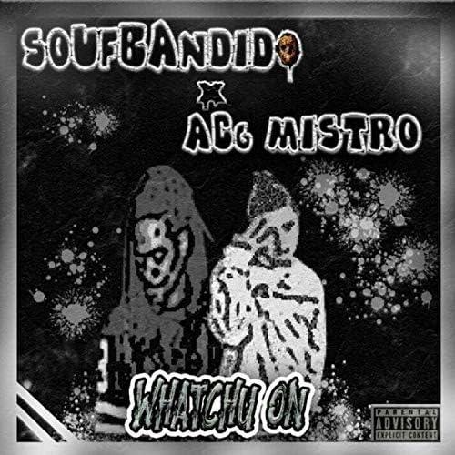 Soufbandido feat. AcgMistro