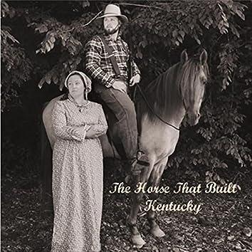 The Horse That Built Kentucky