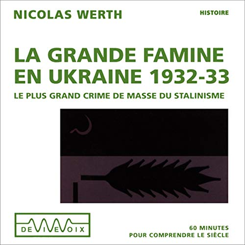 Couverture de La grande famine en Ukraine 1932-33