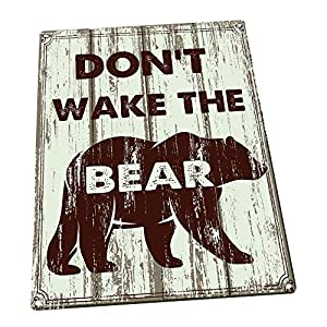 Don't Wake the Bear Decorative Metal Sign